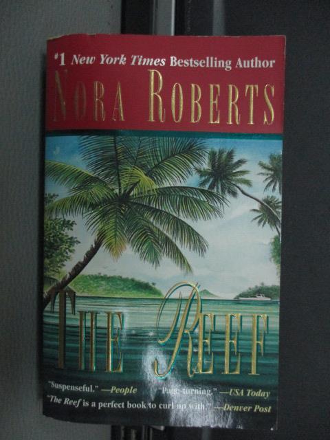 【書寶二手書T6/原文小說_NFB】The reef_Nora roberts