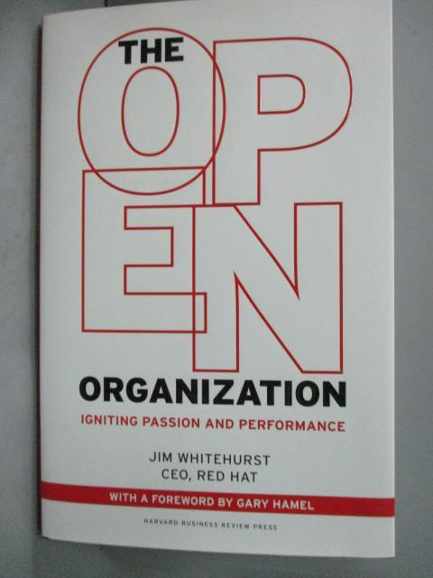 ~書寶 書T5/財經企管_YDT~The Open Organization: Ignit