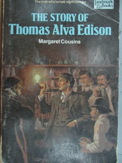 【書寶二手書T1/原文小說_MQJ】The Story of Thomas Alva Edison