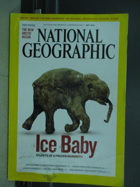 【書寶二手書T1/雜誌期刊_PDV】國家地理_2009/5_Ice Baby等_英文
