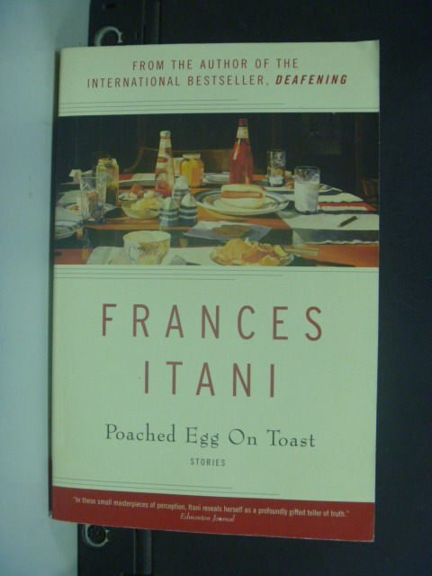 【書寶二手書T2/原文小說_KIT】Poached Egg on Toast_Frances Itani