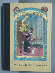 【書寶二手書T1/原文小說_ICD】THE AUSTERE ACADEMY_Snicket, Lemony/ Helquist, Brett (ILT)