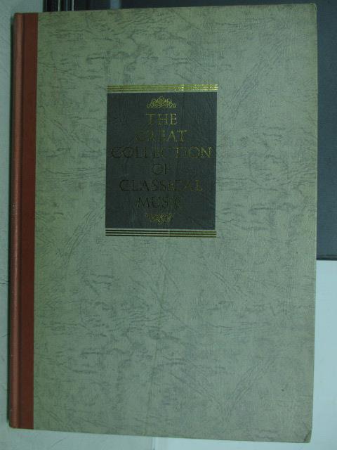 【書寶二手書T3/音樂_YIC】The great collection of classical music_音樂百科