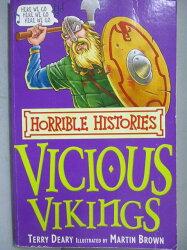 【書寶二手書T1/語言學習_NRQ】The Vicious Vikings (Horrible Histories)_Terry Deary