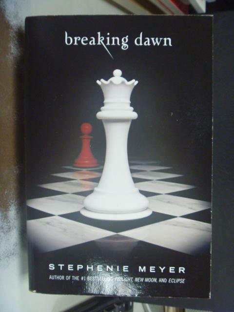 【書寶二手書T9/原文小說_HIM】Breaking Dawn 暮光之城系列4部曲:破曉_Meyer