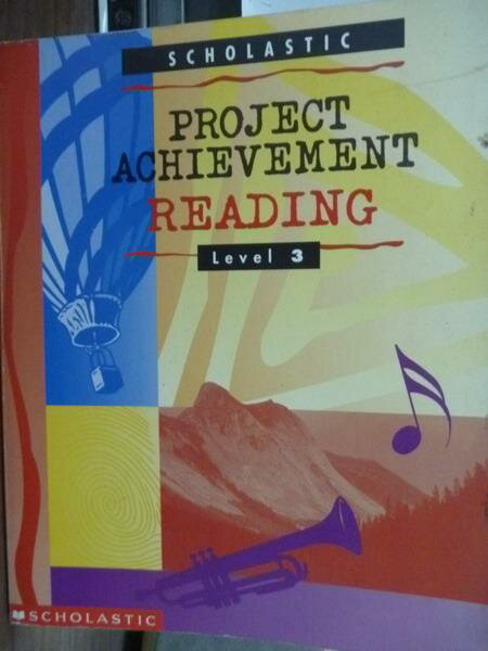 【書寶二手書T4/語言學習_PJW】Project Achievement Reading-Level 3