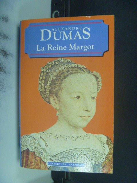 【書寶二手書T6/原文小說_JPI】La Reine Margot _Alexandre Dumas