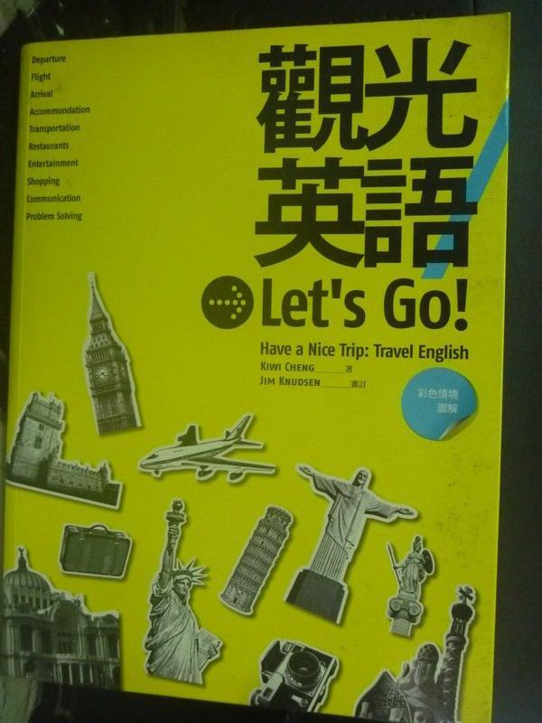 ~書寶 書T6/語言學習_XEJ~觀光英語Let  ^#27 s Go^! _Kiwi C