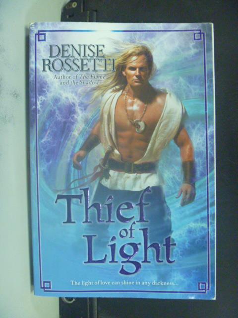 【書寶二手書T4/原文小說_GRZ】Thief of Light_Rossetti, Denise