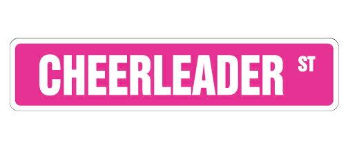 CHEERLEADER Street Sign cheerleading coach team cheer Indoor/Outdoor 18