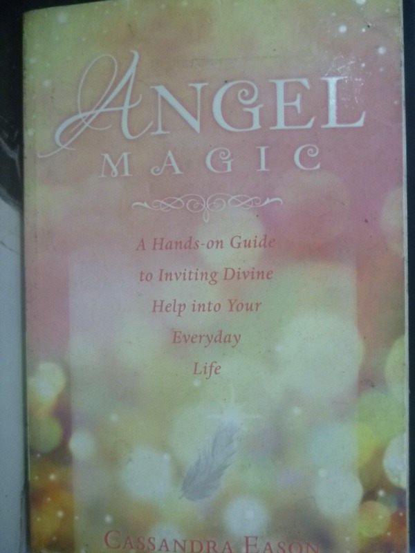 【書寶二手書T2/宗教_WFW】Angel Magic: A Hands-On Guide to Inviting