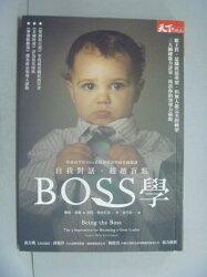 【書寶二手書T4/勵志_LFR】Boss學:自我對話 超越盲點_原價380_琳達.希爾、坎特.林內貝克
