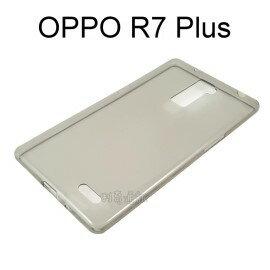 超薄透明軟殼 ^~透灰^~ OPPO R7 Plus