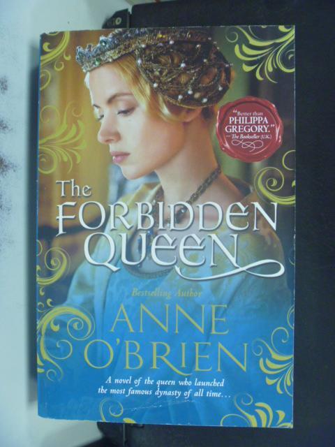 【書寶二手書T8/原文小說_HFO】The Forbidden Queen_O'Brien, Anne