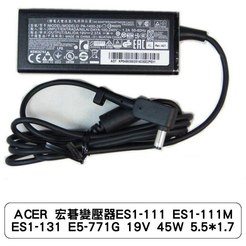 ACER 宏碁變壓器ES1-111 ES1-111M ES1-131 E5-771G 19V 45W 5.5*1.7