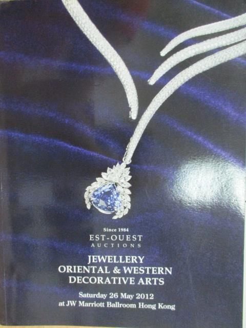 【書寶二手書T8/收藏_YJD】Est-Ouest_2012/5/26_Jewellery Oriental…Arts