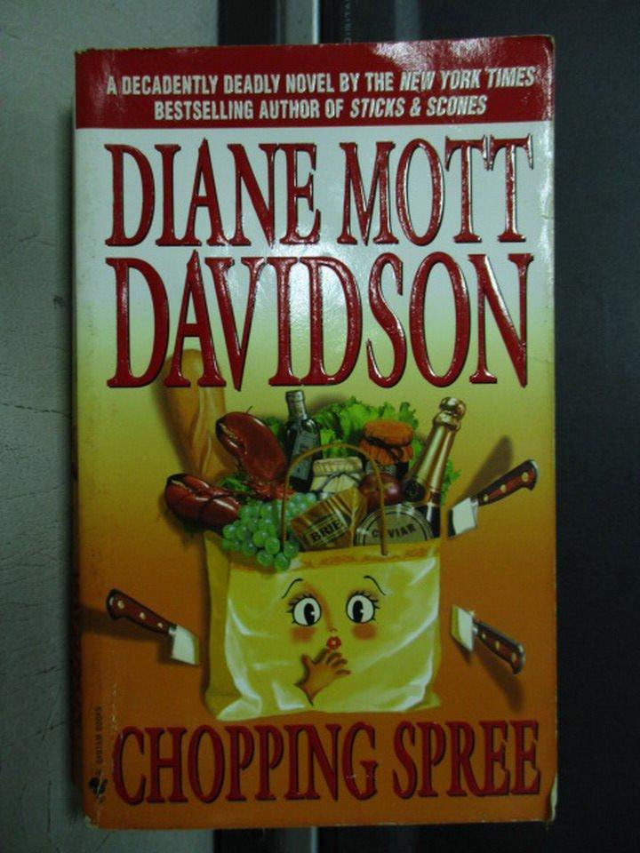 【書寶二手書T8/原文小說_OQD】Chopping Spree_Diane mott davidson