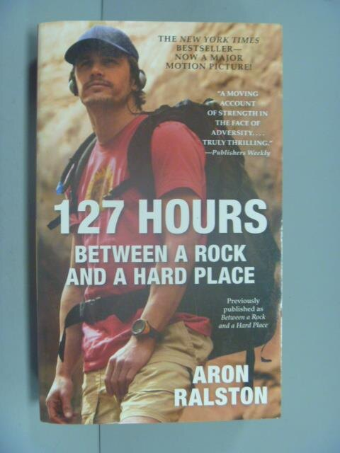 ~書寶 書T2/原文小說_GEE~127 Hours: Between a Rock an