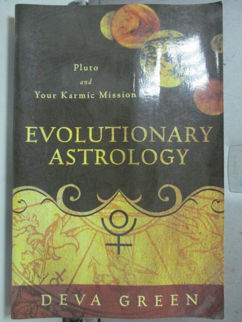【書寶二手書T4/原文小說_HAJ】Evolutionary Astrology: Pluto and Your Kar