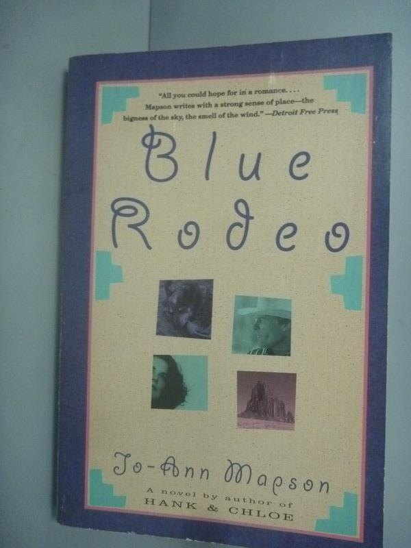 ~書寶 書T1/原文小說_KLO~Blue Rodeo: A Novel_Mapson