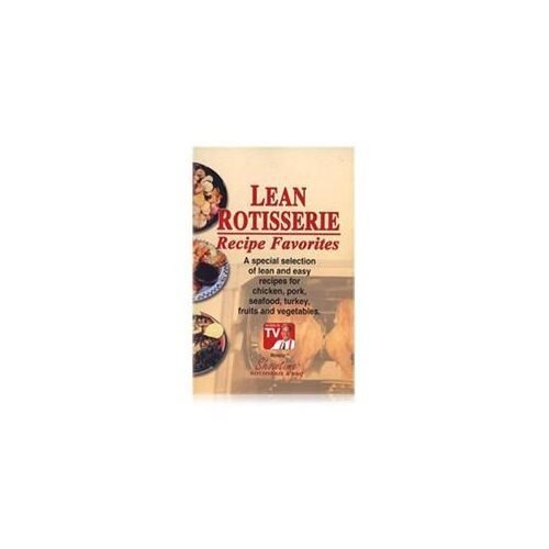 Ronco Inventions Ronco Lean Rotisserie Booklet 0d102abbc99019bf4595e691308c549d
