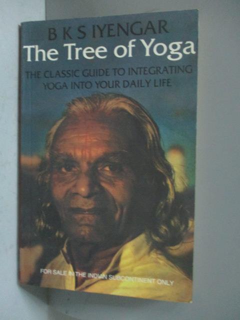 【書寶 書T2/養生_IBS】The Tree of Yoga  Indian editi