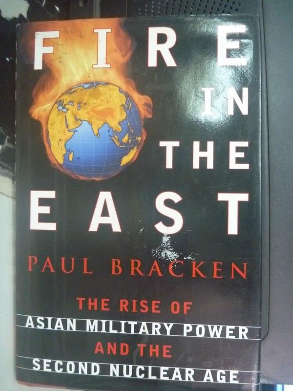 ~書寶 書T8/軍事_QJD~Fire in the East: The Rise of