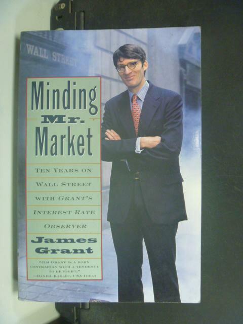 ~書寶 書T5/投資_HLX~Minding Mr. Market_James Grant