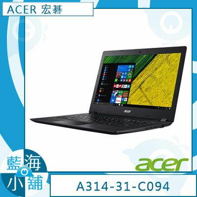 ACER 宏碁 A314-31-C094 14吋筆記型電腦 黑(Windows 10∥ 500GB★館長超推文書機★)