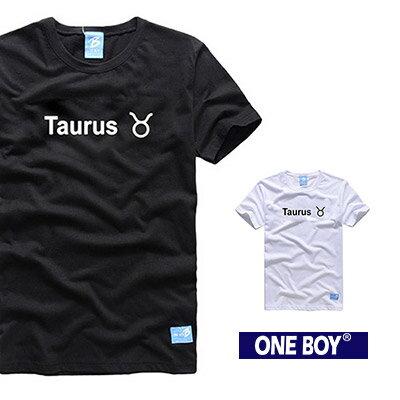 『 One Boy 』【O160611】金牛座-質感十二星座休閒短袖T恤