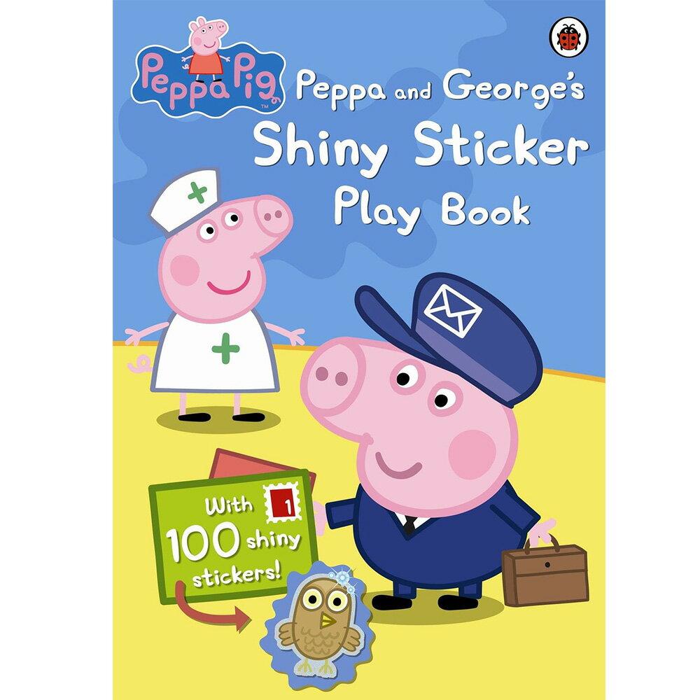 Peppa Pig:Peppa And George's Shiny Sticker Play Book 佩佩豬和喬治豬的亮麗貼紙書