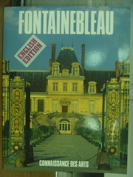 【書寶二手書T6/藝術_PGO】Fontainebleau_Connaissance des arts