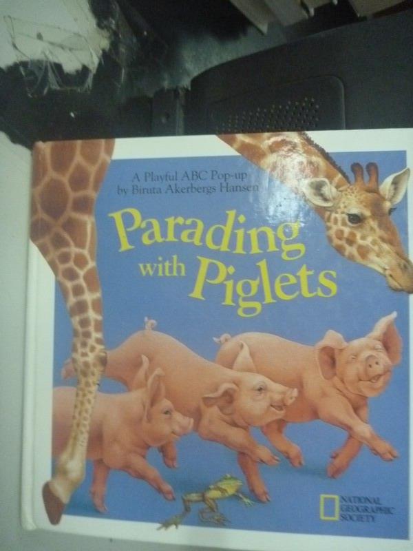 【書寶二手書T8/少年童書_ZIF】Parading With Piglets_Hansen, Biruta