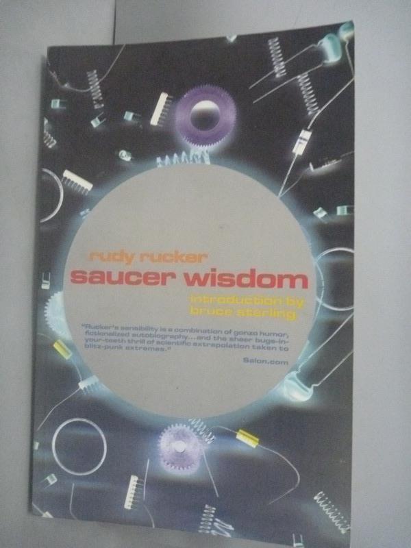 ~書寶 書T5/原文小說_YGW~Saucer Wisdom_Rudy Rucker