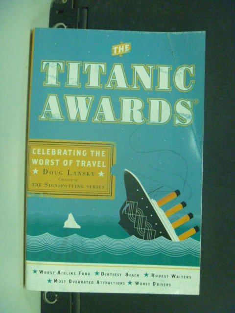 【書寶二手書T2/原文小說_KIH】The Titanic Awards_Lansky, Doug