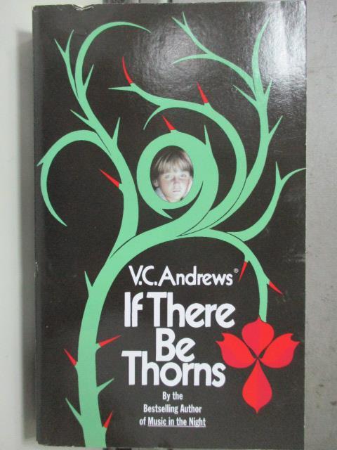 【書寶二手書T5/原文小說_HNZ】If There Be Thorns_Andrews, V. C.