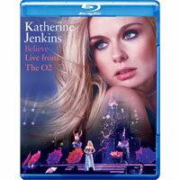 凱瑟琳.詹金斯:「深信不疑」倫敦O2演唱會 Katherine Jenkins: Believe - Live From The O2 (藍光Blu-ray) 【Evosound】