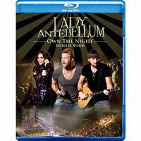 懷舊女郎:午夜情深演唱會 Lady Antebellum: Own The Night World Tour (藍光Blu-ray) 【Evosound】