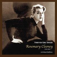 蘿絲瑪麗克隆尼:永遠的女孩歌手 Rosemary Clooney: Forever Girl Singer (CD) 【Concord Records】 - 限時優惠好康折扣