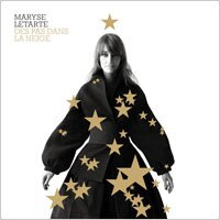 瑪麗姿.塔荷特:雪地的足跡 Maryse Letarte: Des pas dans la neige (CD) - 限時優惠好康折扣