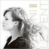 瑪麗姿.塔荷特:非火,亦非風 Maryse Letarte: Ni le feu, ni le vent (CD)