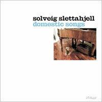 莎薇.史蕾塔亞:居家之歌 Solveig Slettahjell: Domestic Songs (CD)【Curling Legs】