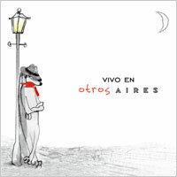 騷動艾利斯:Live巡迴超精選 Otros Aires: Vivo En (CD)