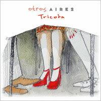 騷動艾利斯:性感毛線衫 Otros Aires: Tricota (CD) - 限時優惠好康折扣