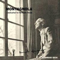 柏爾瓦.柯奇:蒙塔娜拉~向文豪赫曼.赫塞致敬 Bernward Koch: Montagnola~Dedicated to Hermann Hesse (CD) - 限時優惠好康折扣