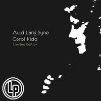 卡蘿姬:舊日時光 德國進口限量版 Carol Kidd: Auld Lang Syne <Limited Edition> (Vinyl LP) 0
