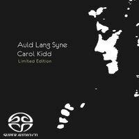 卡蘿姬:舊日時光 德國進口限量版 Carol Kidd: Auld Lang Syne <Limited Edition> (SACD) 0
