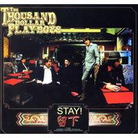 千元鈔花花公子樂團:留下 The Thousand Dollar Playboys: Stay (CD) - 限時優惠好康折扣