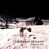 約翰尼爾森:兒時回憶 John Nilsen: Childhood Memory (CD) - 限時優惠好康折扣