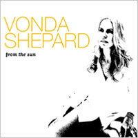 芳達夏普:烈日驕陽 Vonda Shepard: From the Sun  CD ~Pa